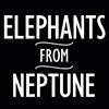 Elephants From Neptune